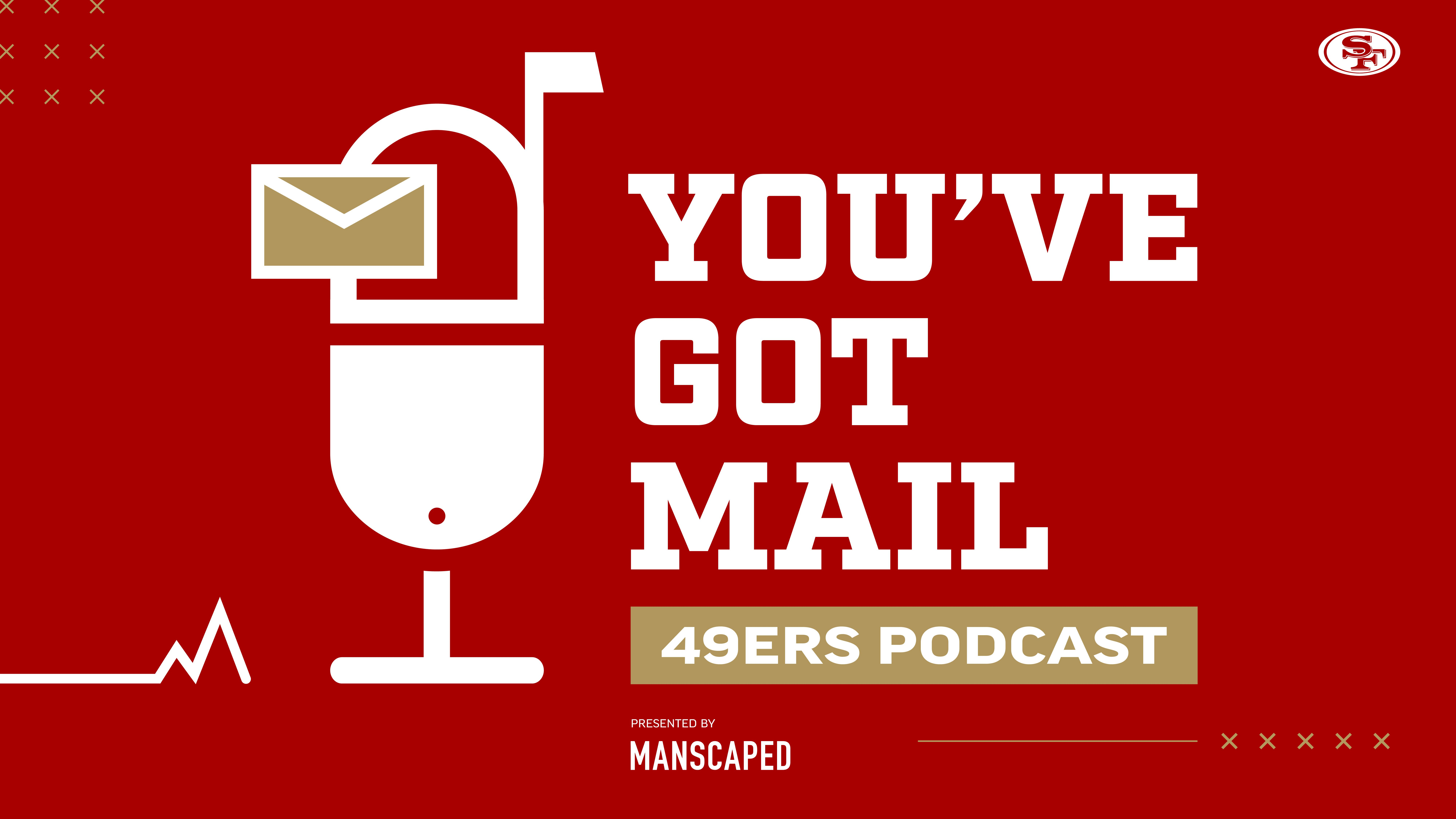 0605-2 You've Got Mail 49ers Podcast Graphics_3-02