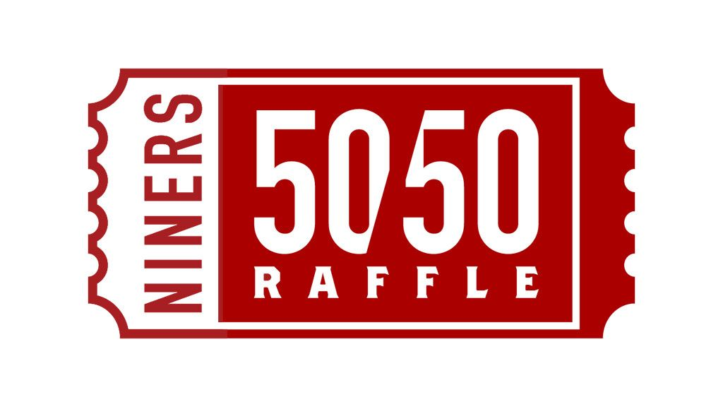 49ers Foundation 50/50 Raffle
