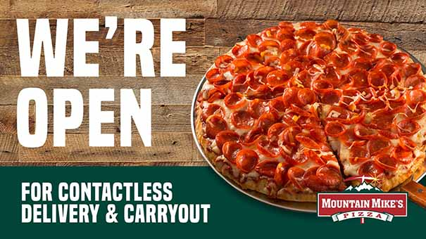 Mountain Mike's Pizza is Open with Contactless Delivery and Carryout Available
