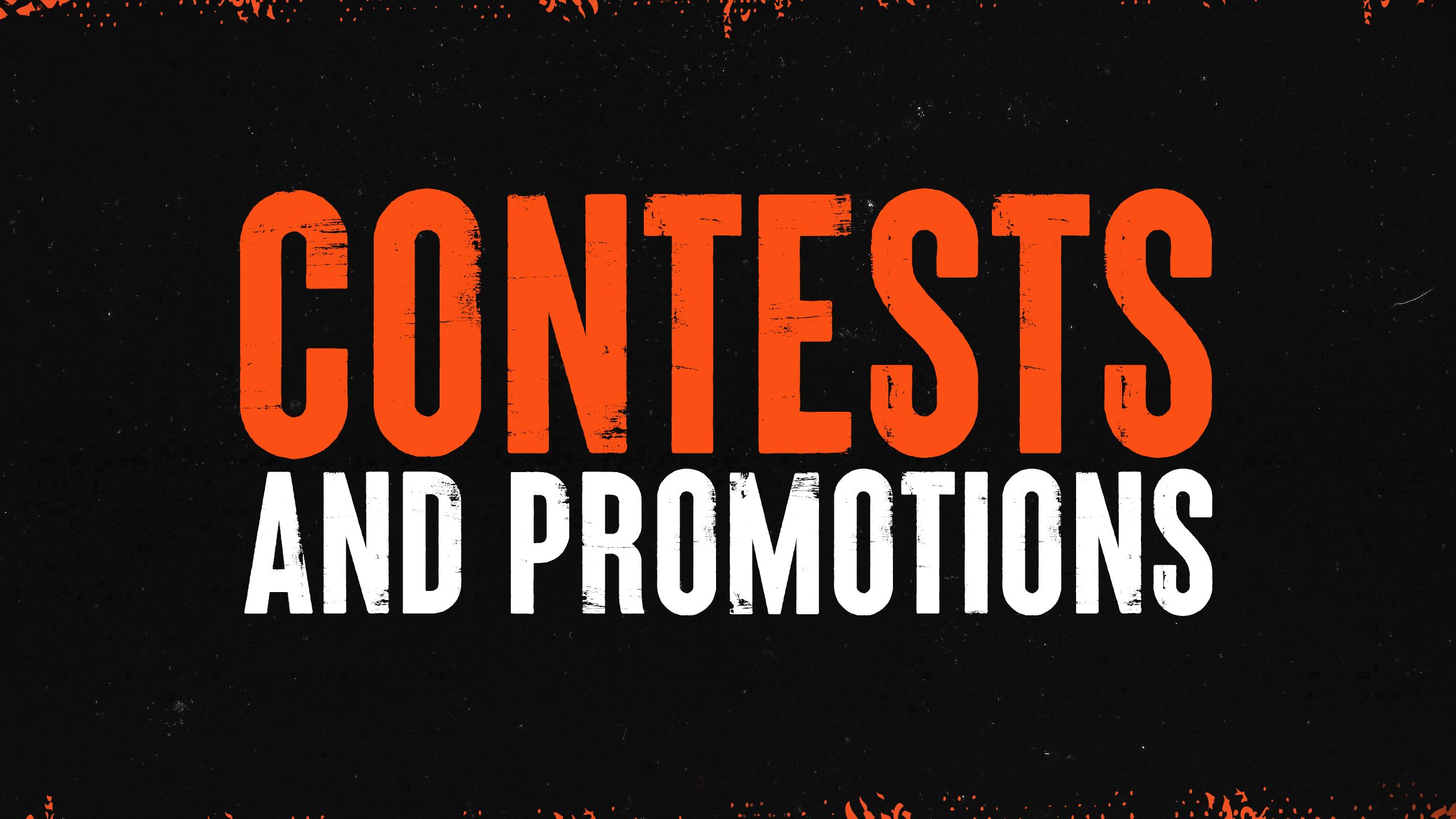 Contests and Promotions