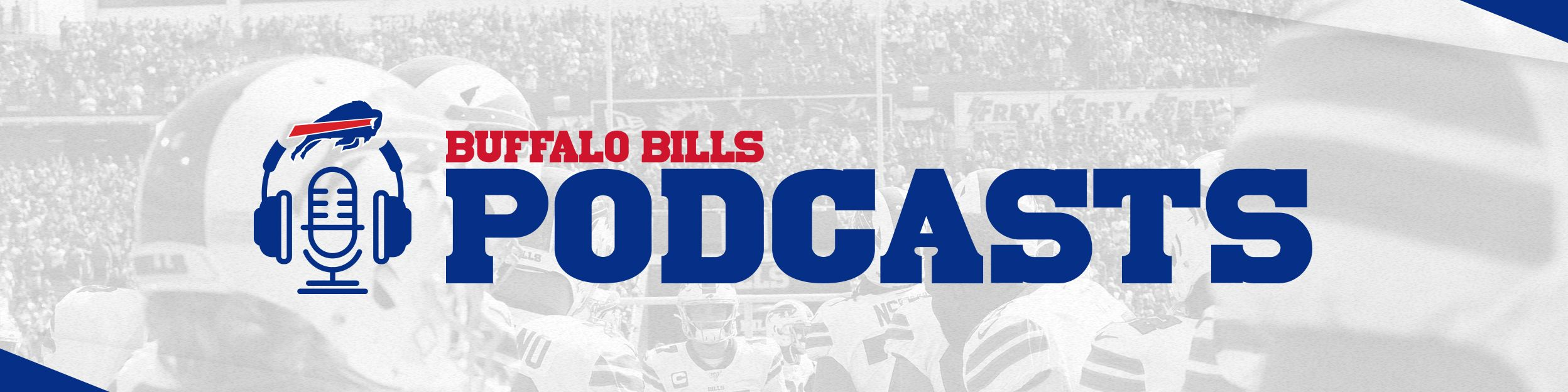 BBMKT-03376 - Buffalo Bills 2019 Podcast Promotion_FINALFILES_2496x624_PageHeader