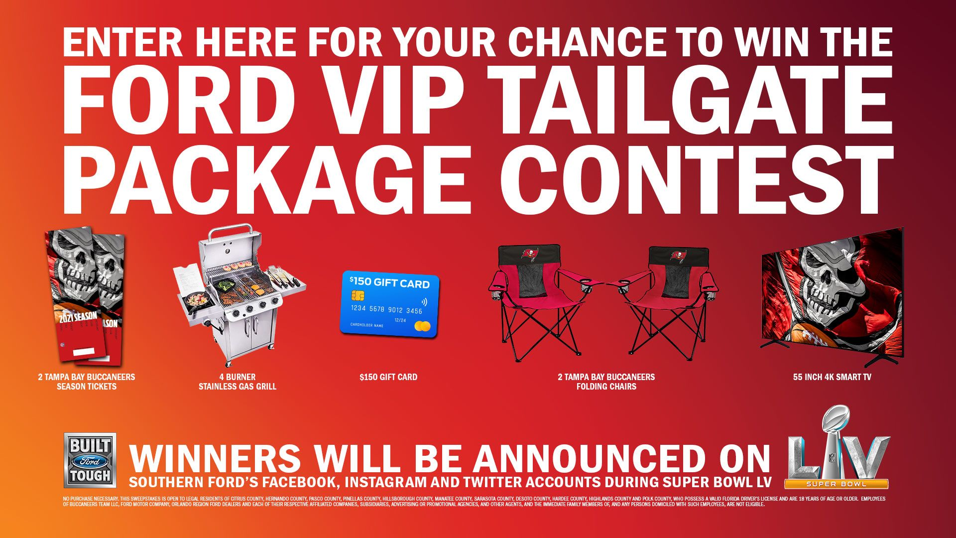 enter here for your chacnce to win the ford vip tailgate package contest. winners will be announced on southern ford's facebook, instagram and twitter accounts during the super bowl.