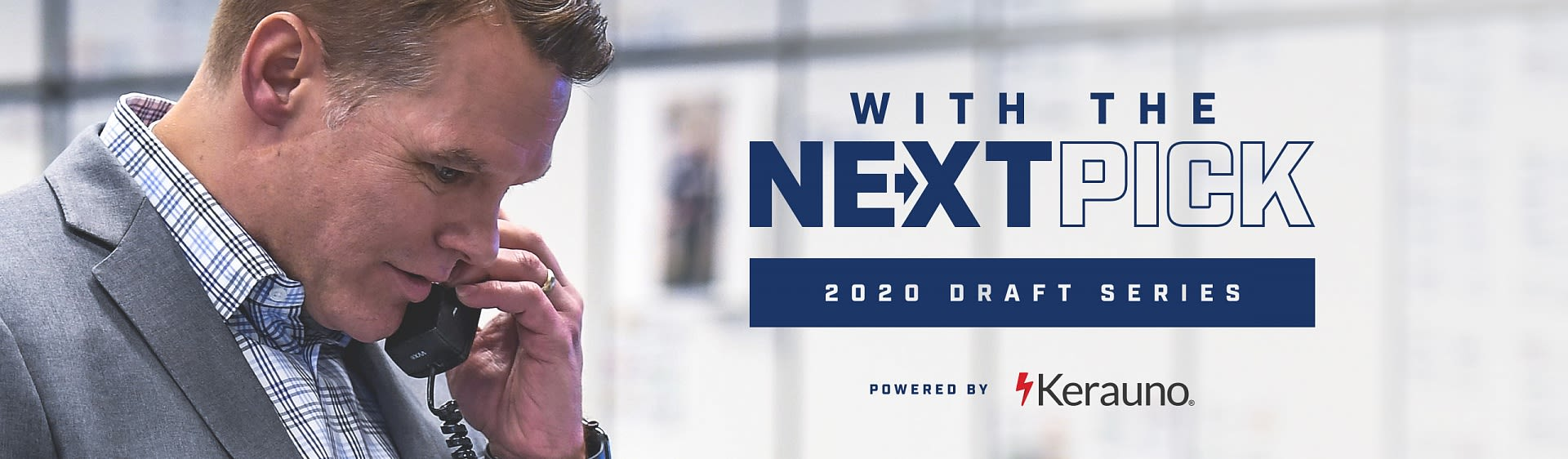 With The Next Pick: 2020 Draft Series, Powered By Kerauno