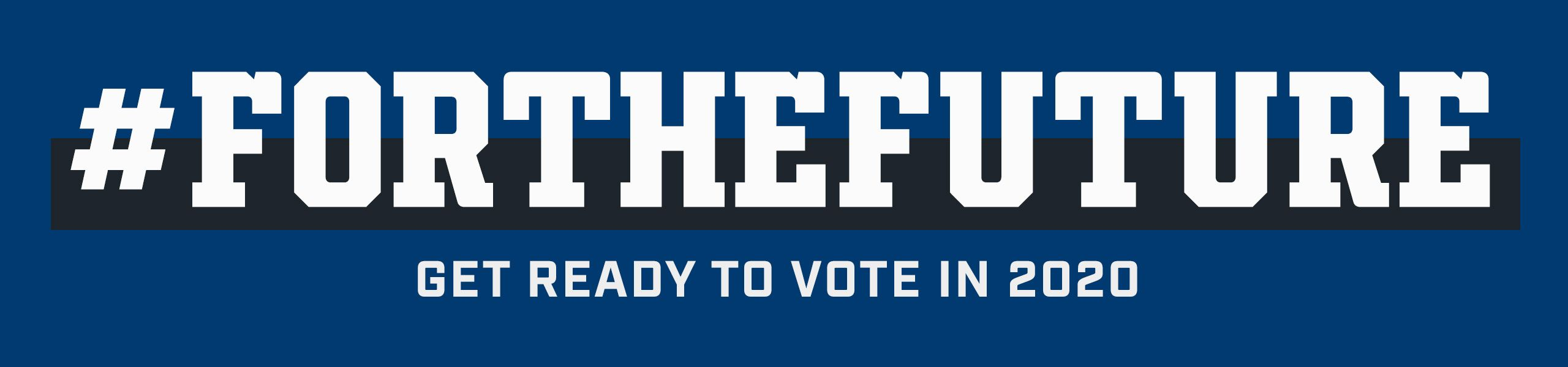 Indianapolis Colts For The Future:   #FORTHEFUTURE  Get Ready To Vote In 2020