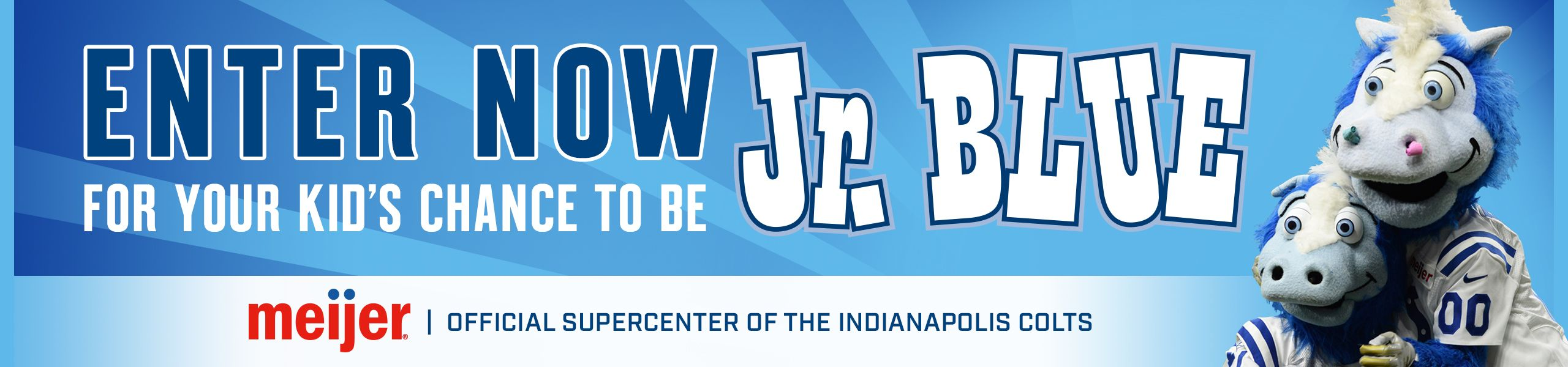 Enter Now For Your Kid's Chance To Be Jr. Blue. Meijer, Official Supercenter Of The Indianapolis Colts