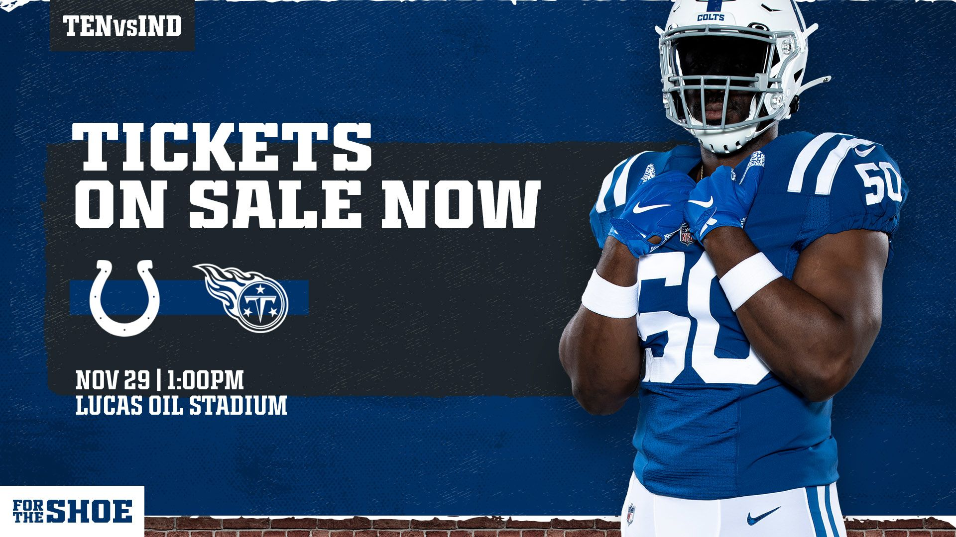 JOIN US AT LUCAS OIL STADIUM ON NOV. 29TH