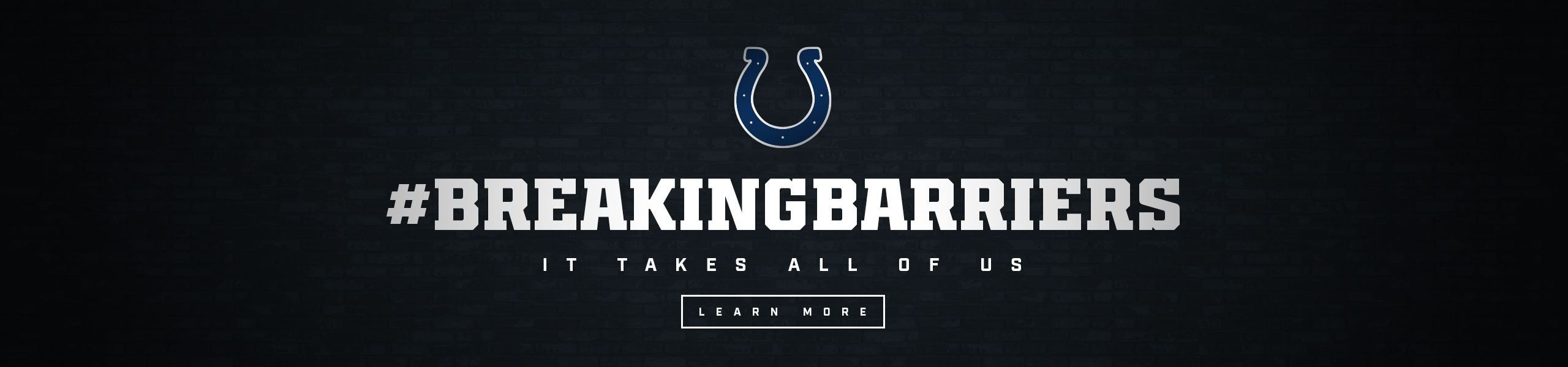 Indianapolis Colts Breaking Barriers  It Takes All Of Us  Learn More