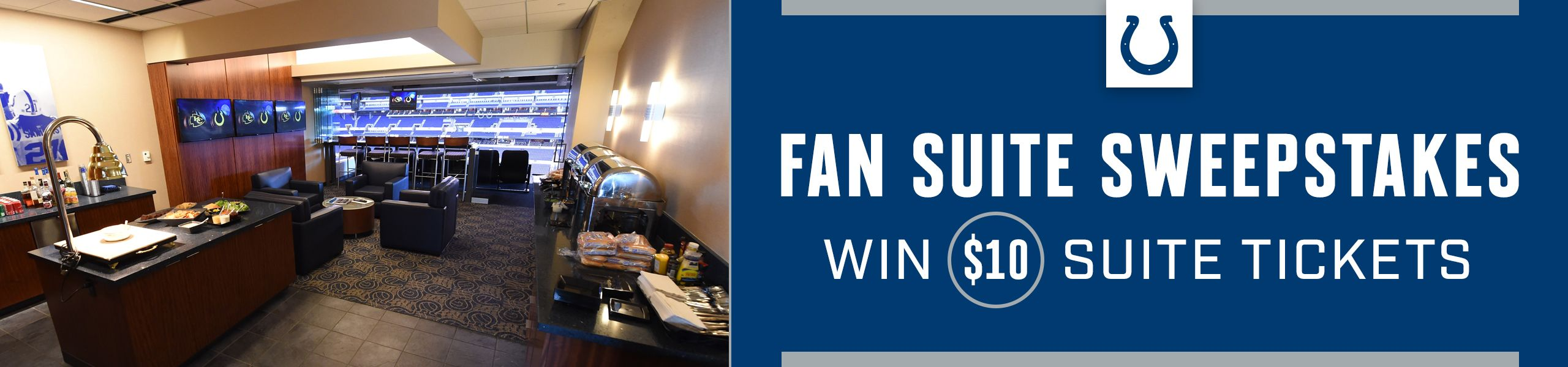 Fan Suite Sweepstakes. Win $10 Suite Tickets