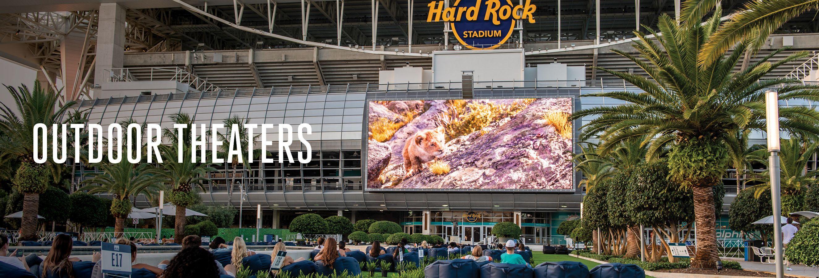Header: Outdoor Theaters at Hard Rock Stadium