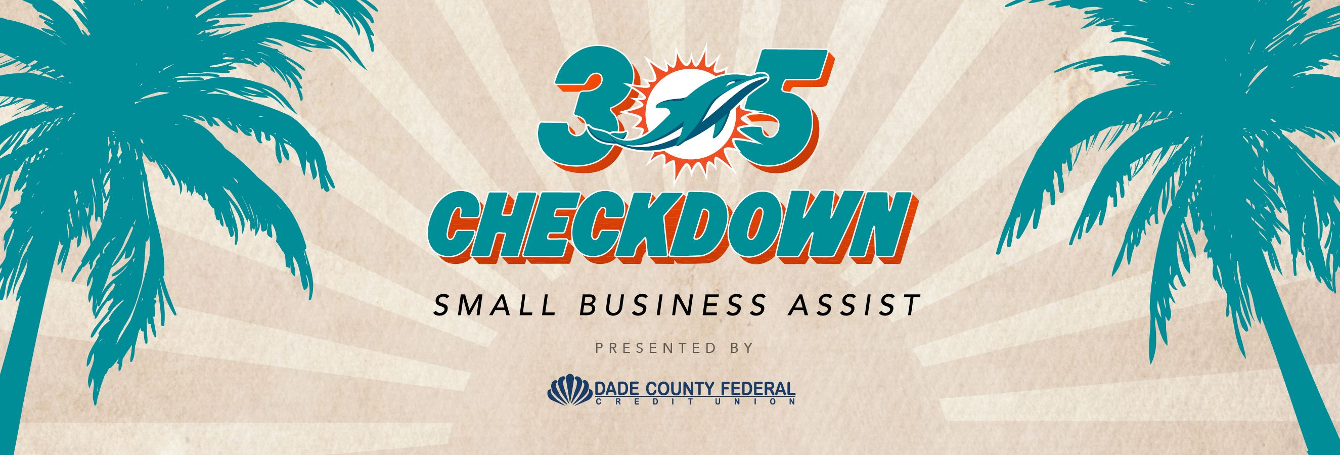 Graphic: Header - 305 Checkdown Small Business Assist presented by Dade County Federal Credit Union