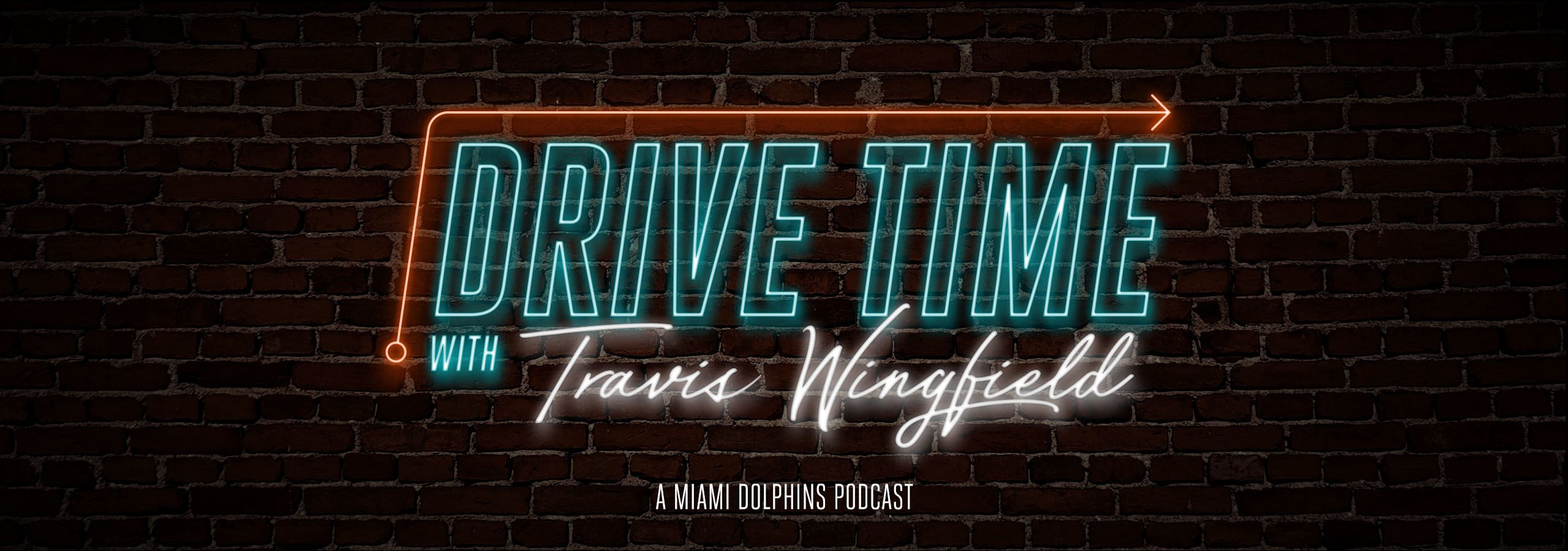 Header: Drive Time with Travis Wingfield | A Miami Dolphins Podcast