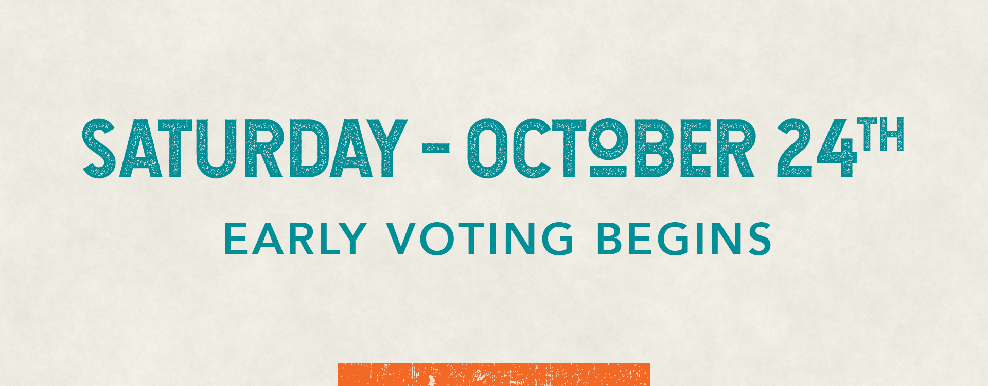 Graphic: Saturday October 24th - Early Voting Begins