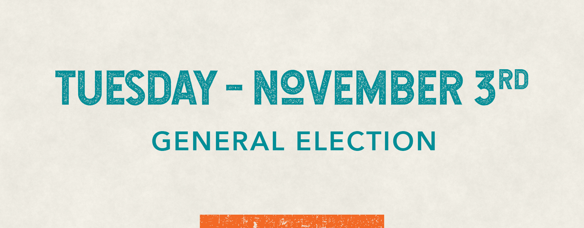 Graphic: Tuesday November 3rd - General Election