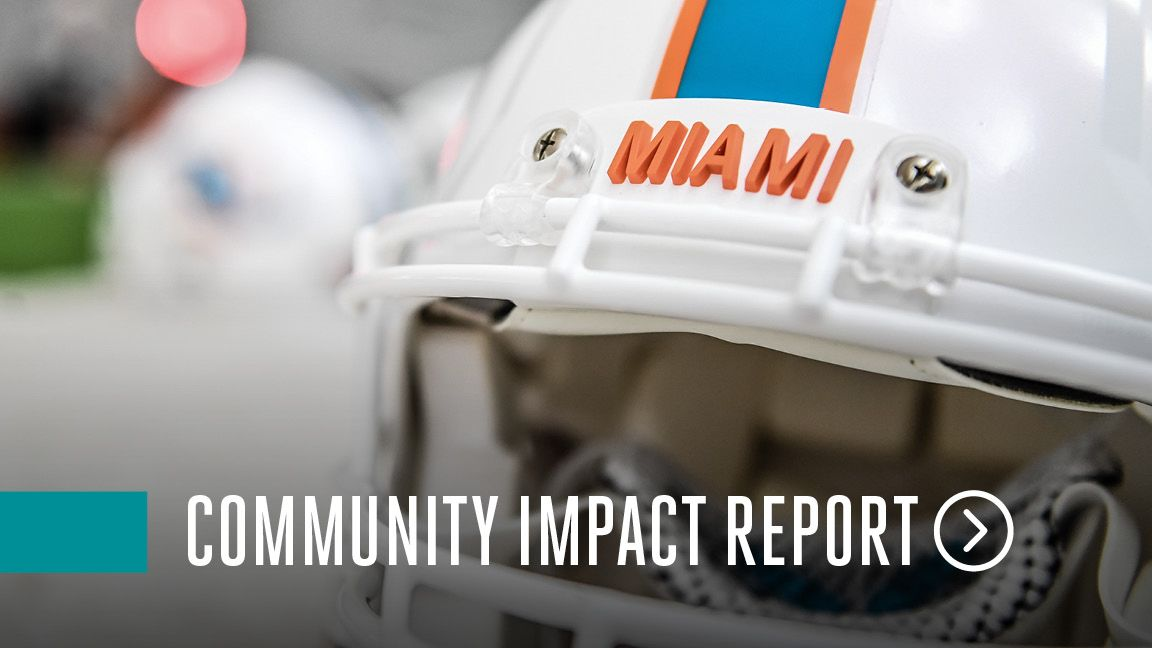 Miami Dolphins Foundation - Community Impact Report