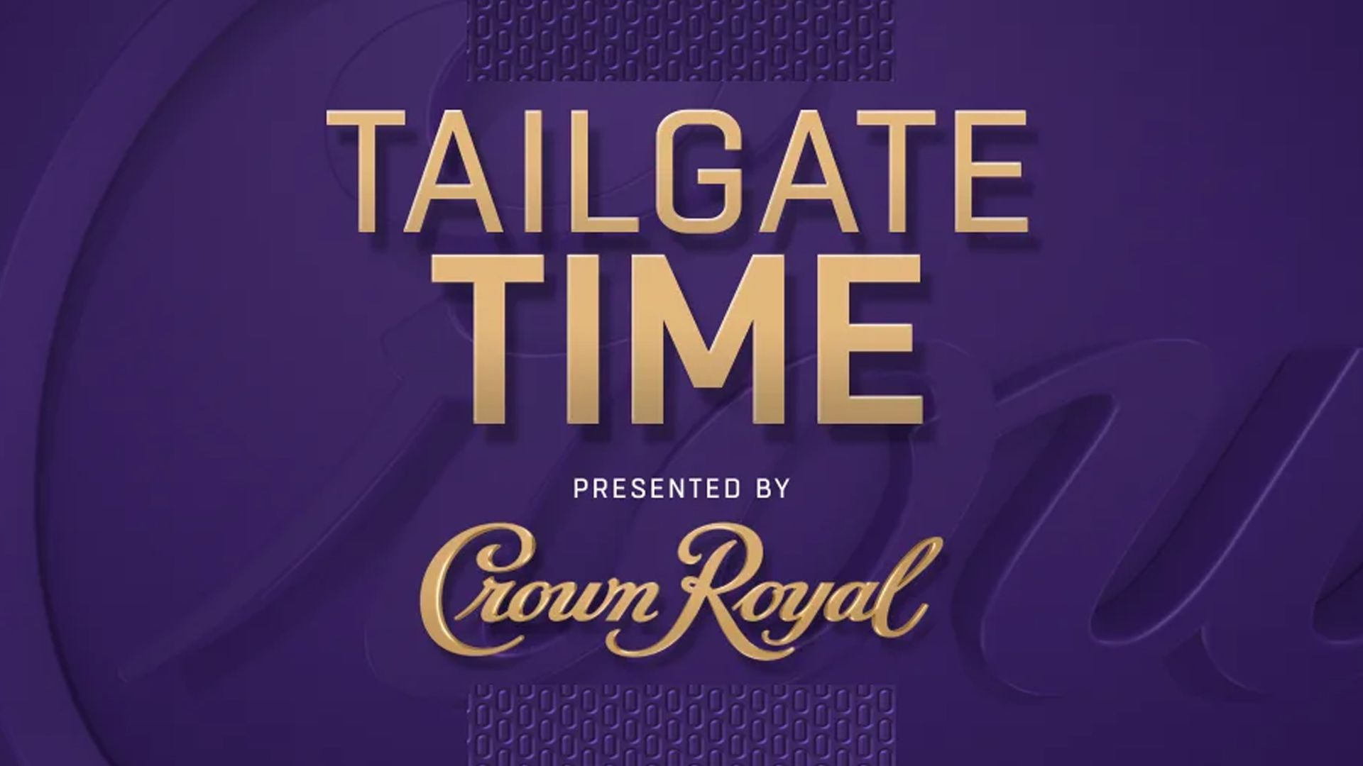 Crown Royal Tailgate Time