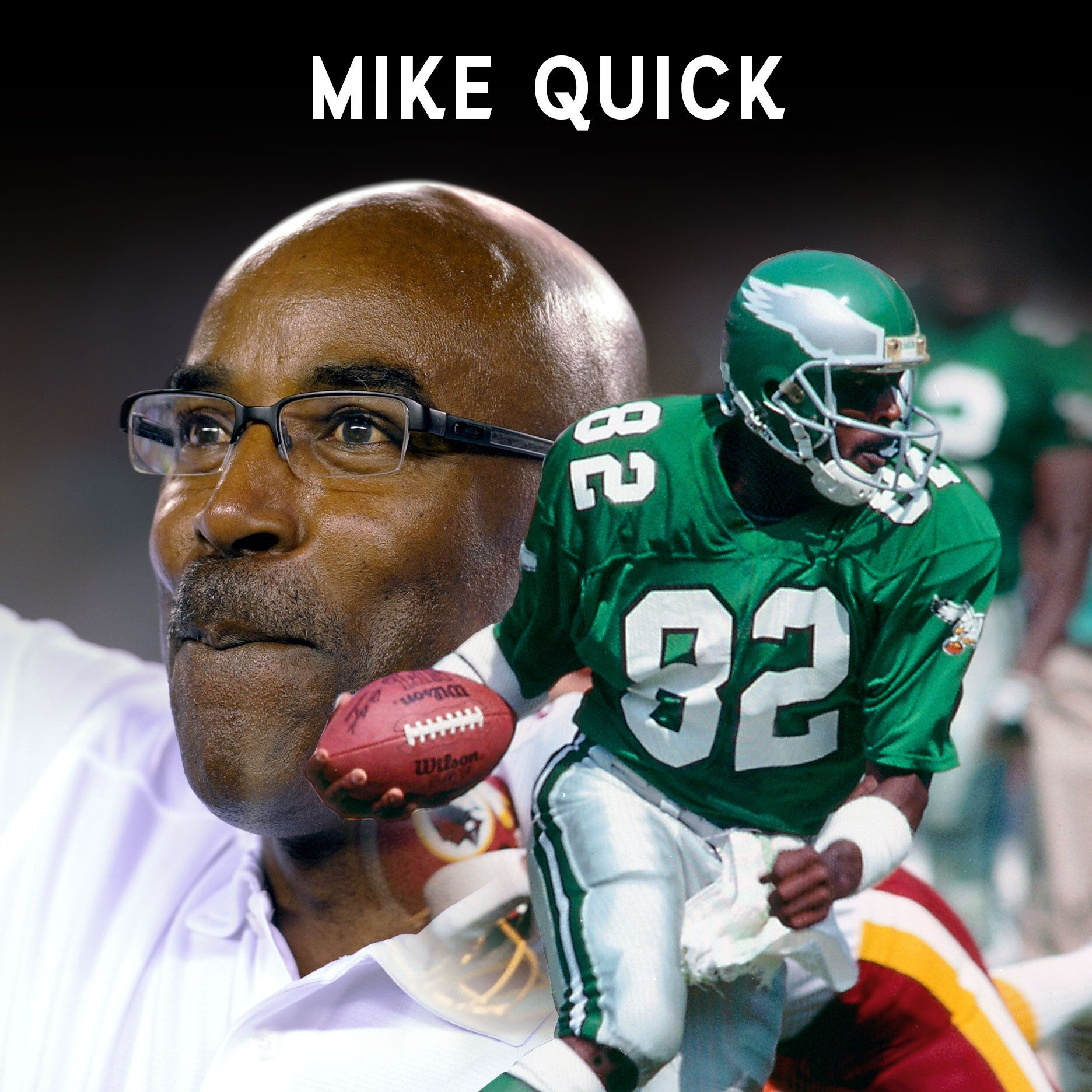 """I was chosen for this path."" Looking back on Mike Quick's humble beginnings"