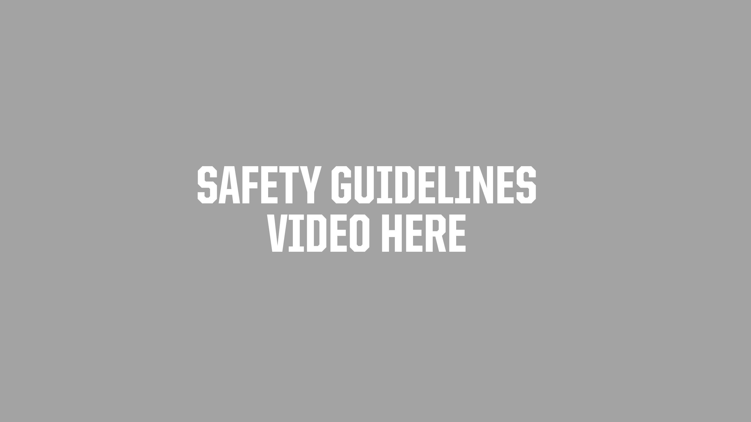 safety-guidelines-video-placeholder