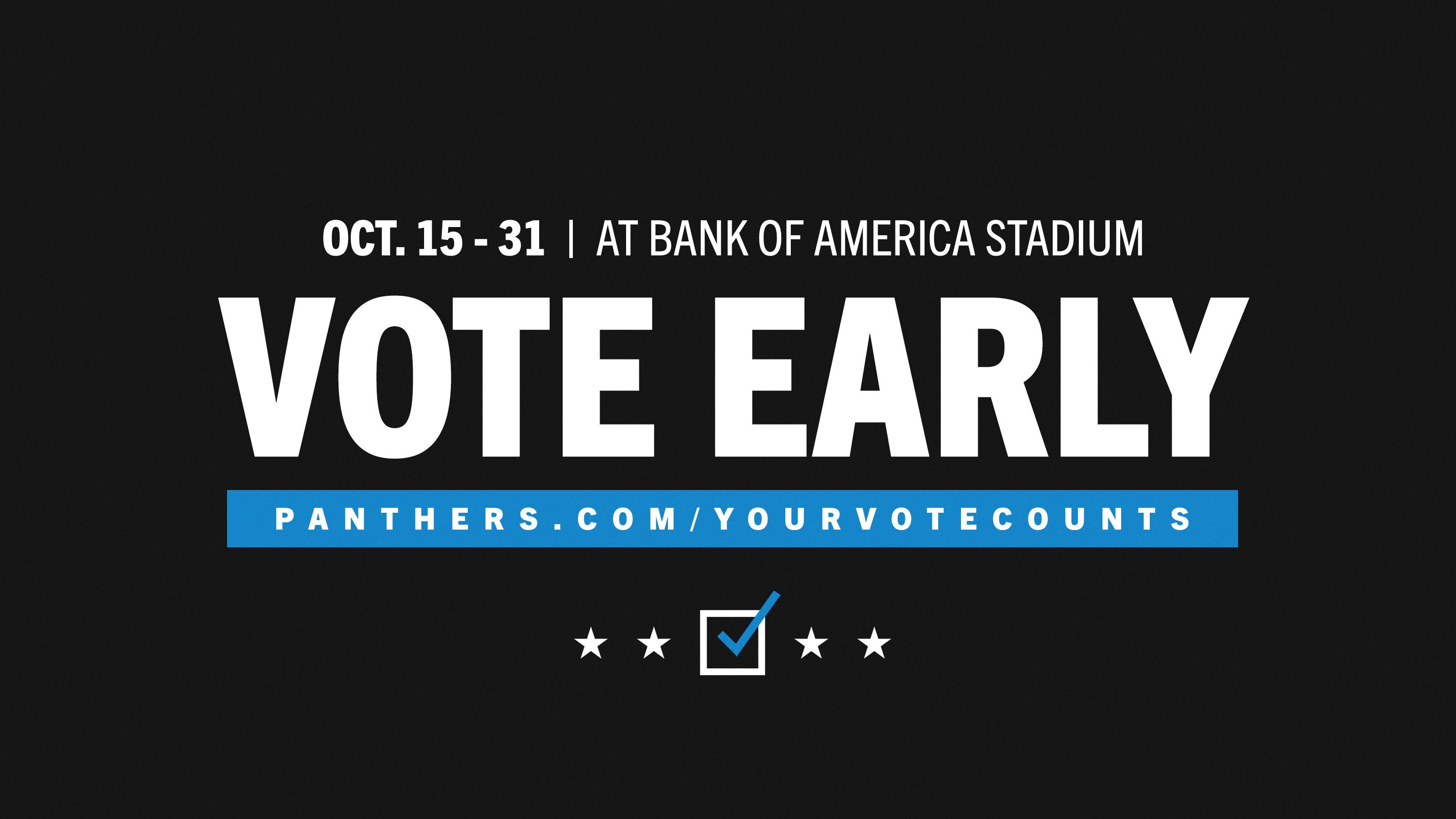 Vote Early at Bank of America Stadium