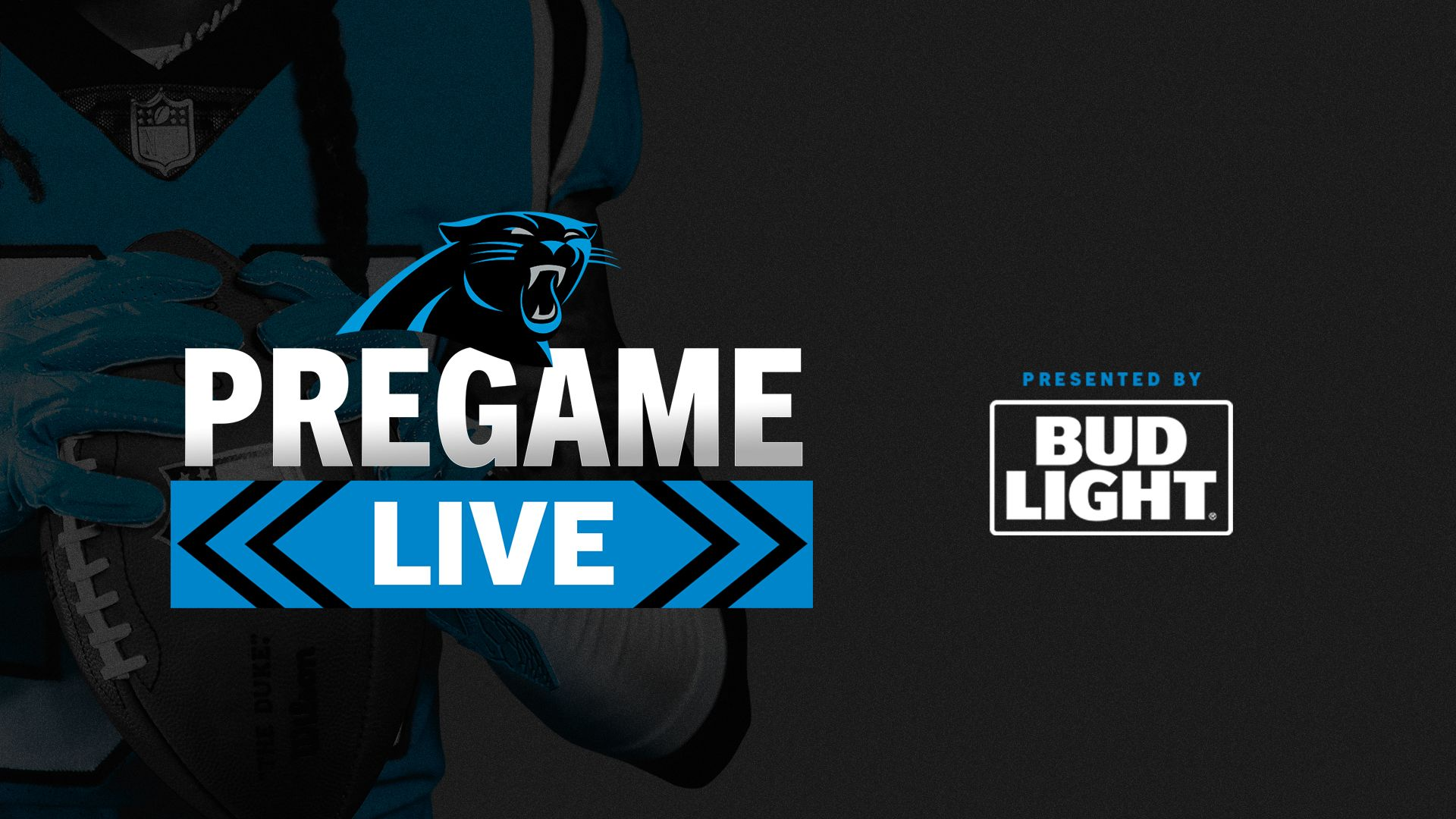Panthers Pregame Live, presented by Bud Light