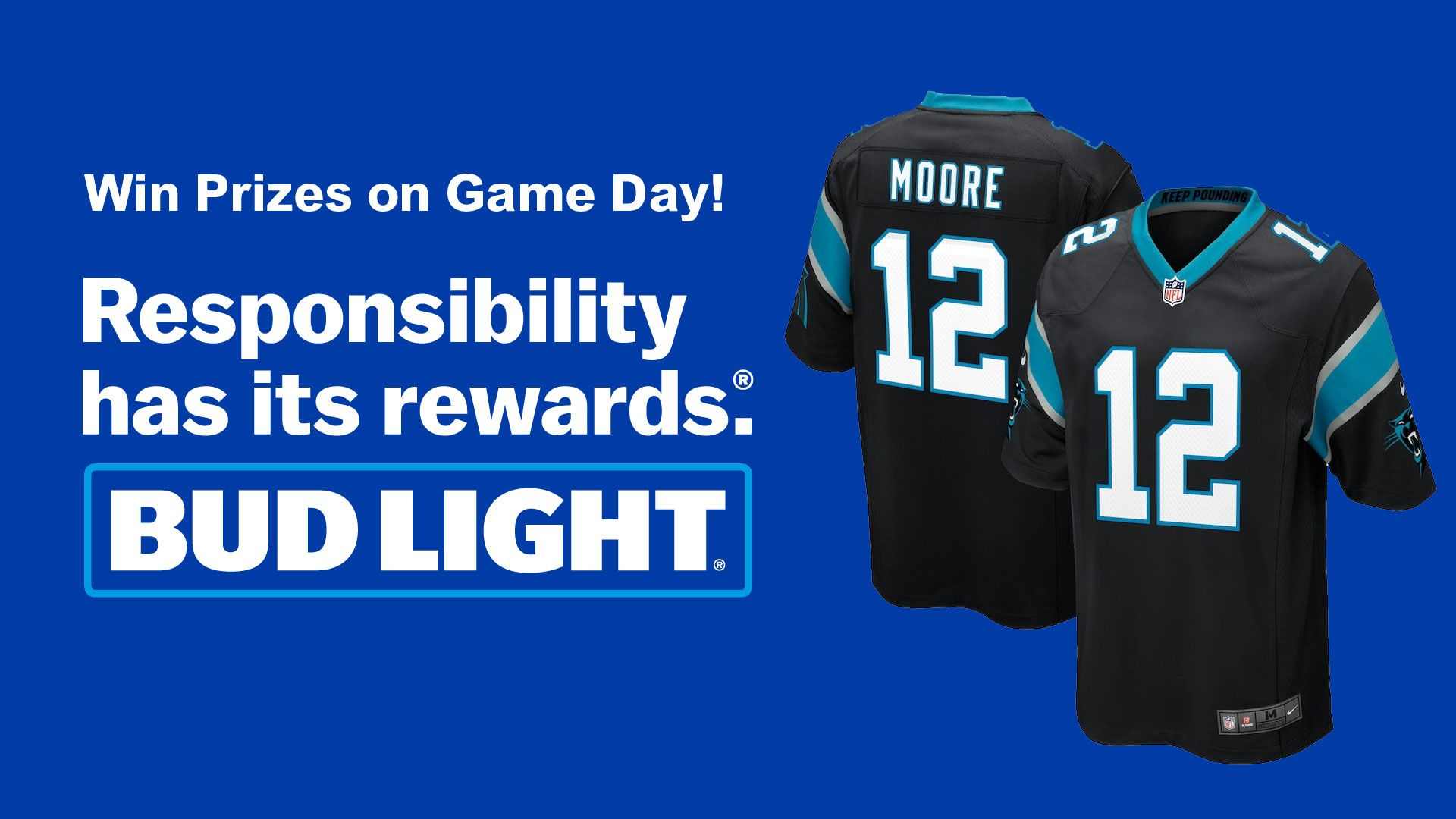 Responsibility Has Its Rewards, presented by Bud Light