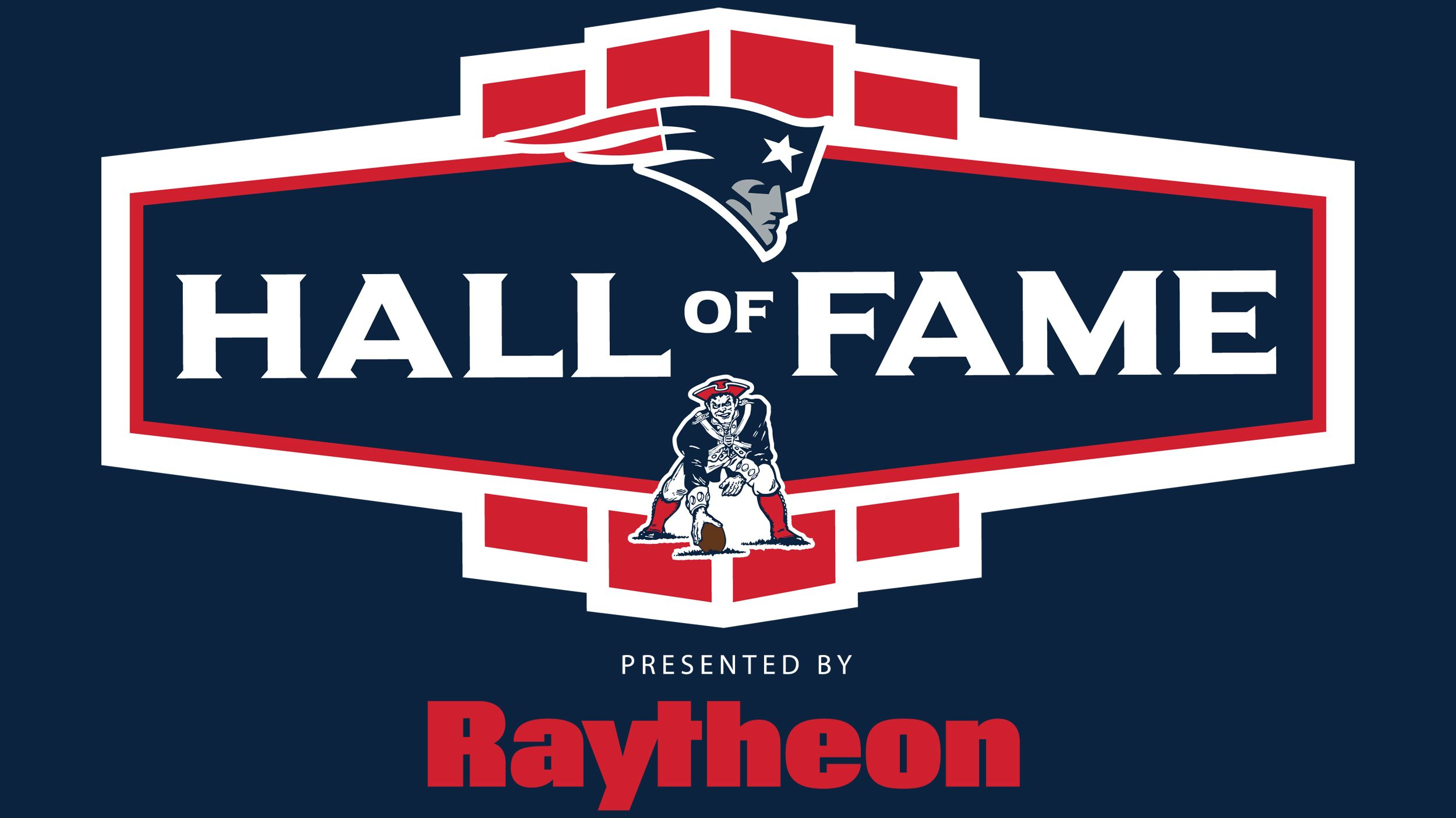 THE PATRIOTS HALL OF FAME PRESENTED BY RAYTHEON