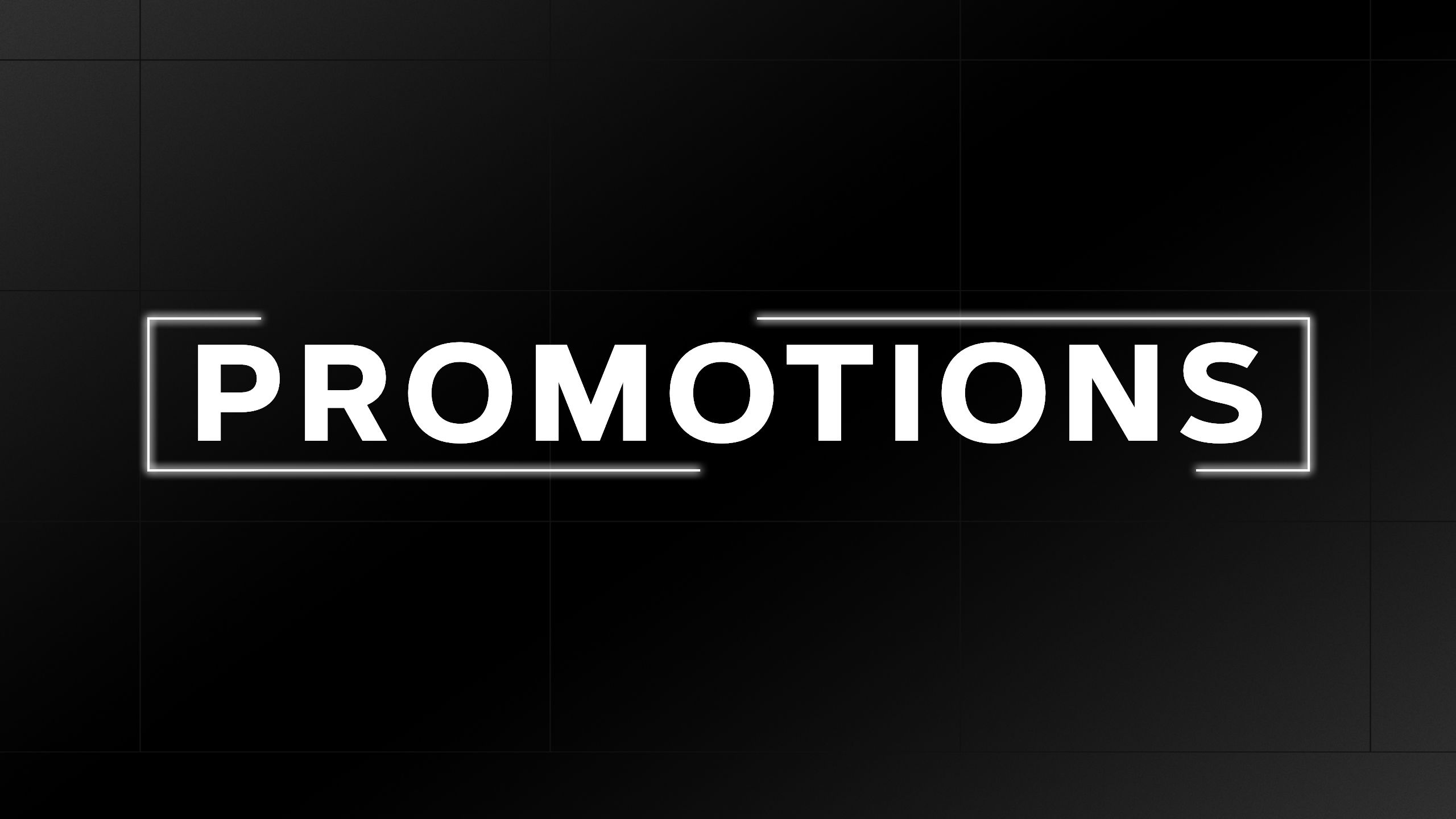 Learn More About Promotions