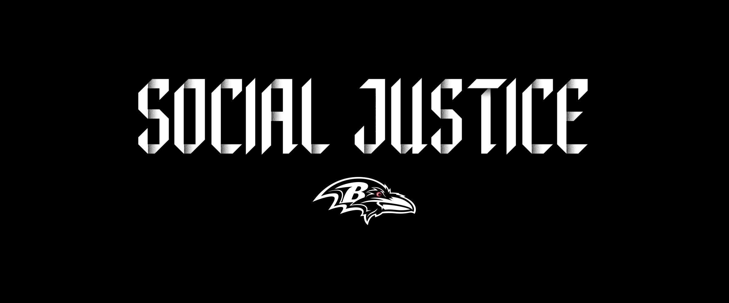 Ravens Social Justice