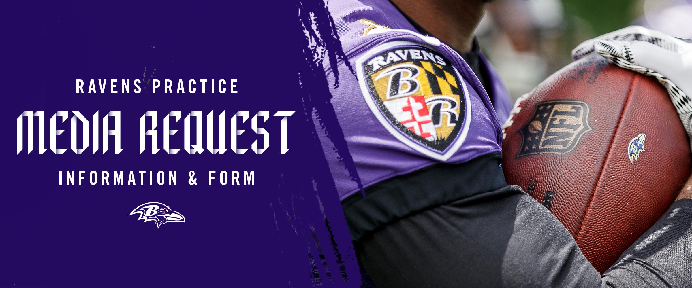 Ravens Practice Media Request information and form