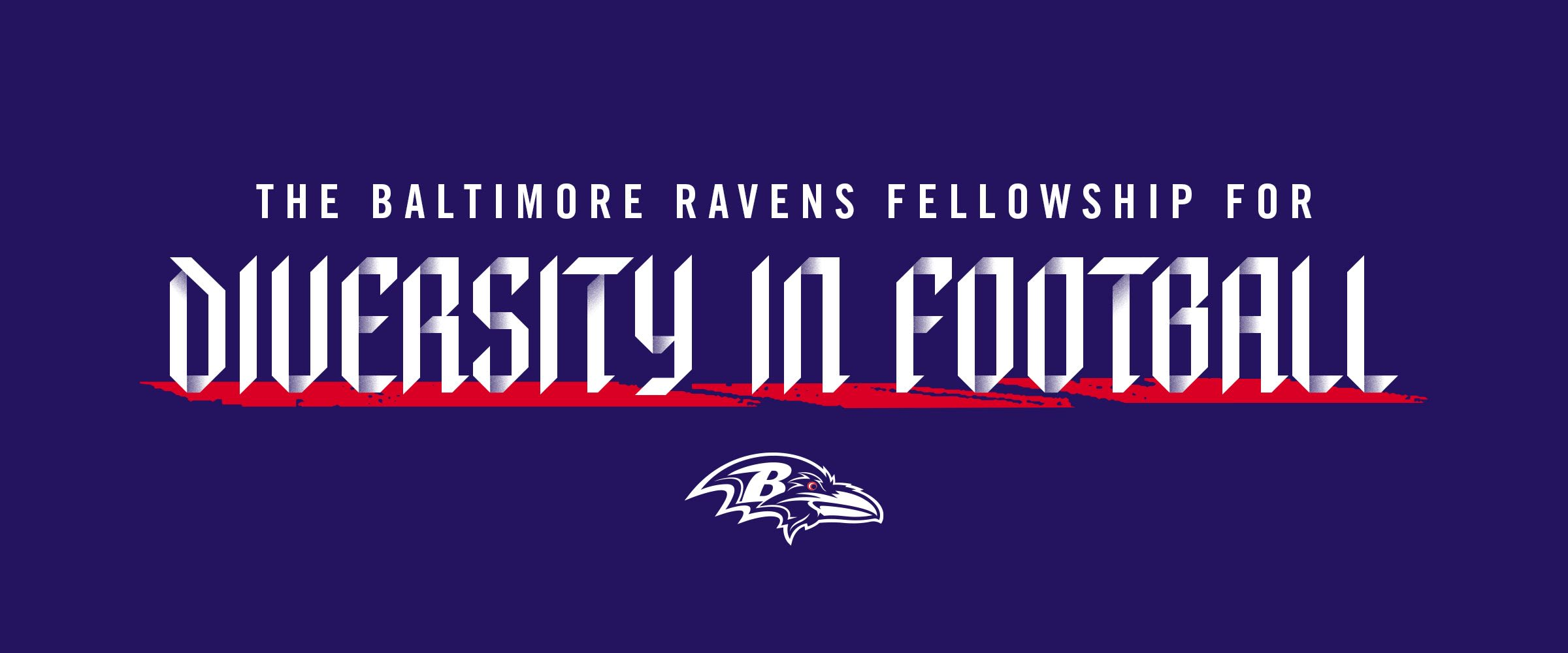 The Baltimore Ravens fellowship for Diversity in Football