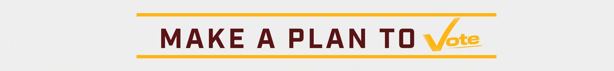 dmvotes_make_a_plan
