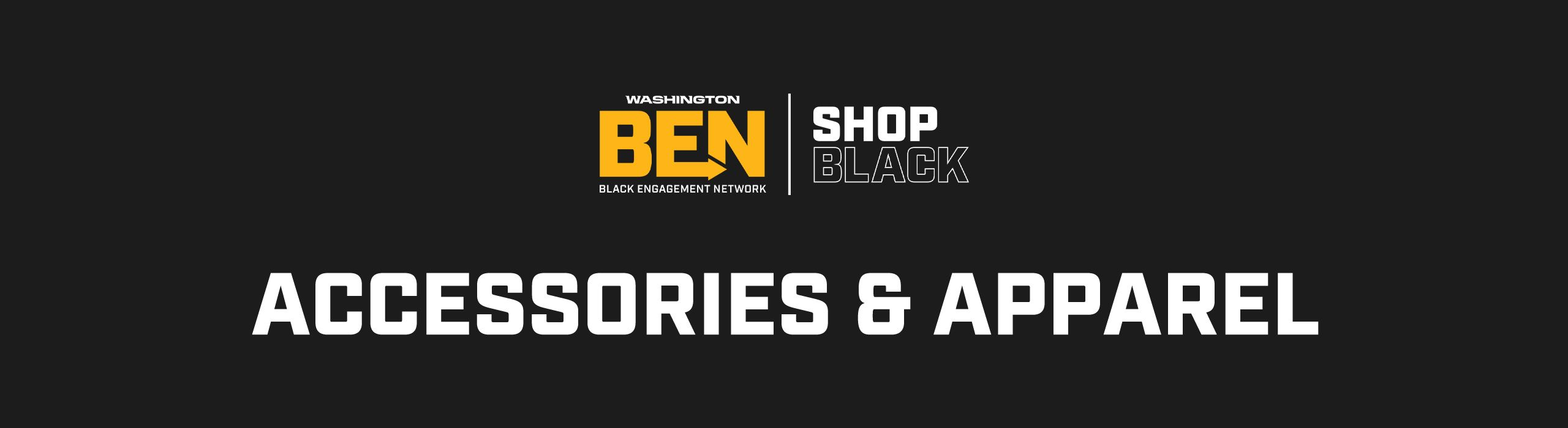 2020BEN_ShopBlack_CategoryPageHeader_Accessories+Apparel