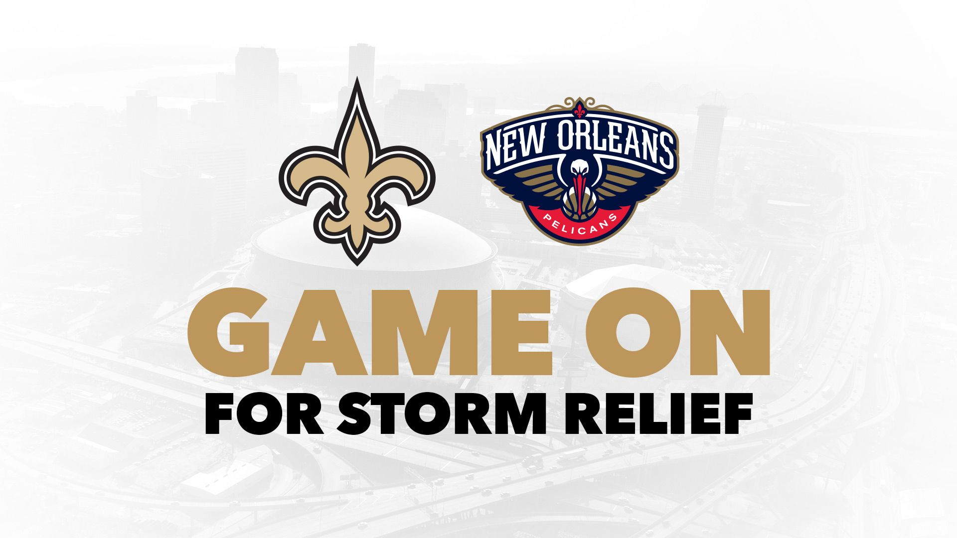 NEW ORLEANS SAINTS & PELICANS FUNDRAISER FOR HURRICANE RELIEF