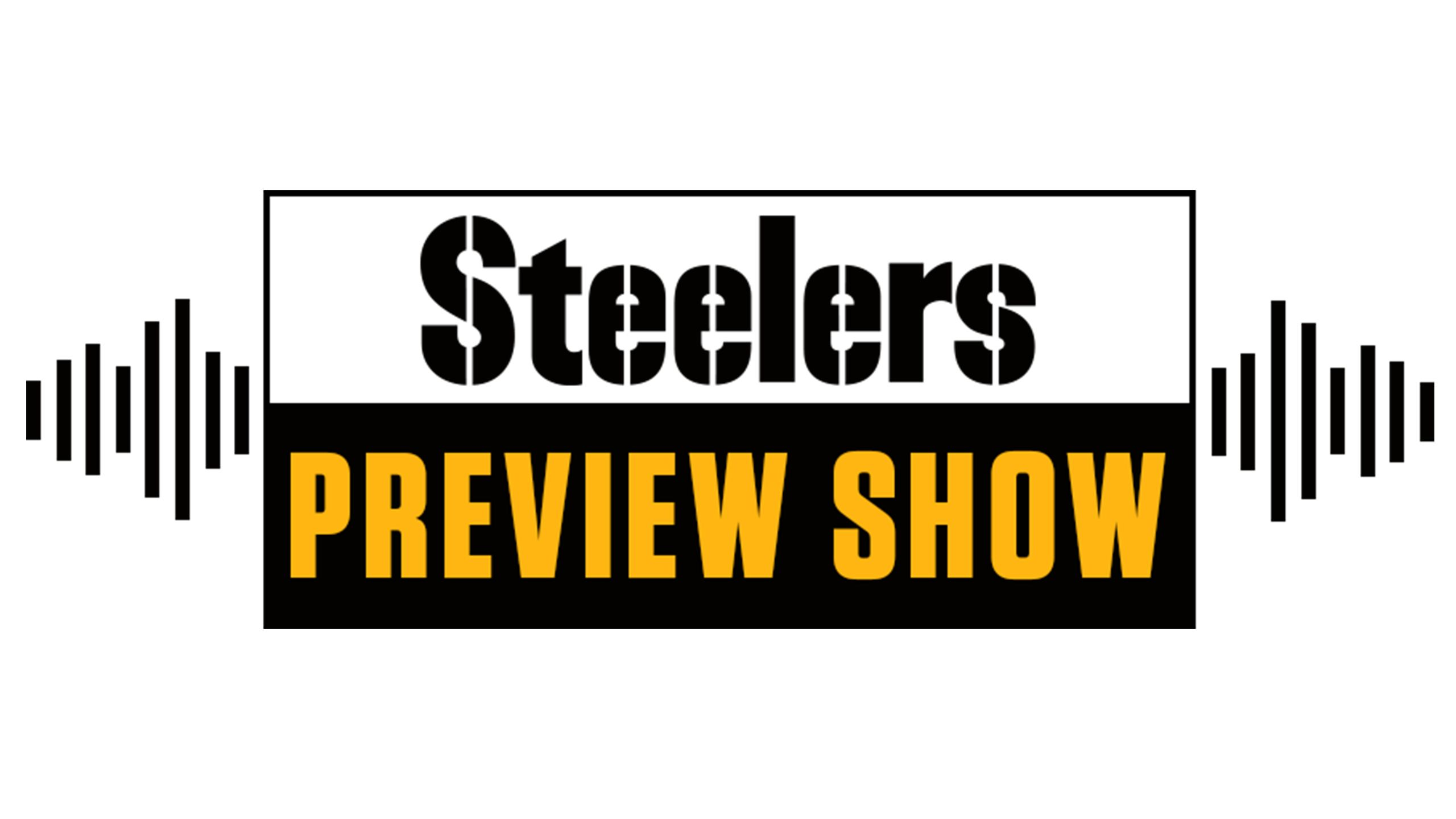 Steelers Preview Show