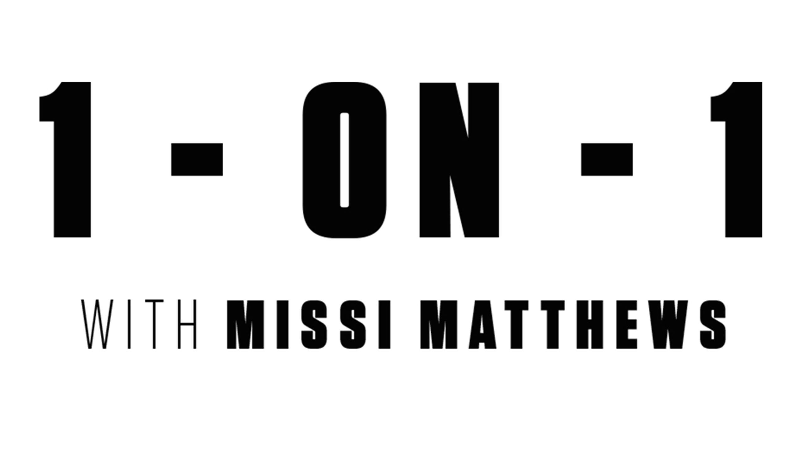 1-on-1 with Missi Matthews