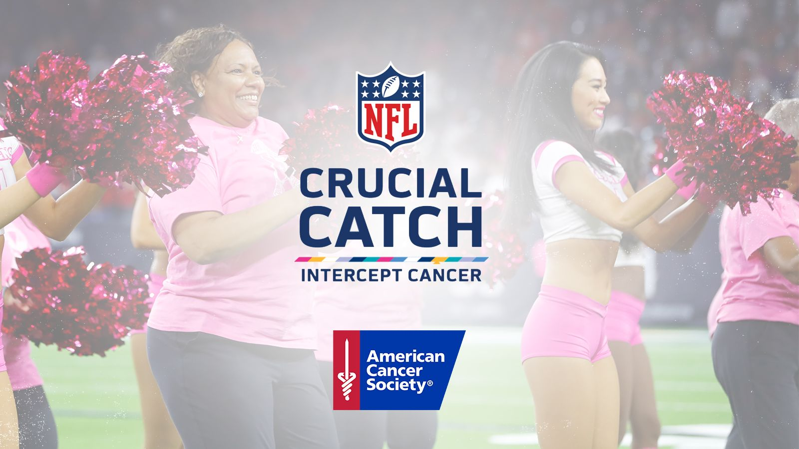 Crucial Catch. Intercept Cancer. American Cancer Society.