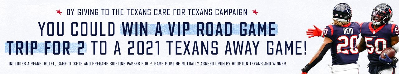 Click here to enter to win a VIP Road Game Trip for 2 to a 2021 Texans away game!
