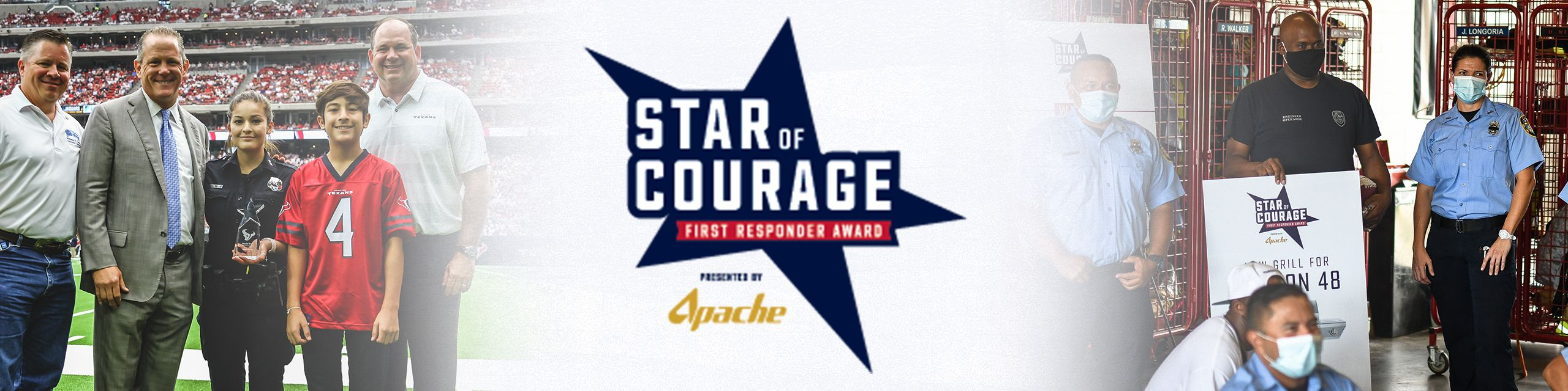 Star of Courage. First Responder Award. Presented by Apache