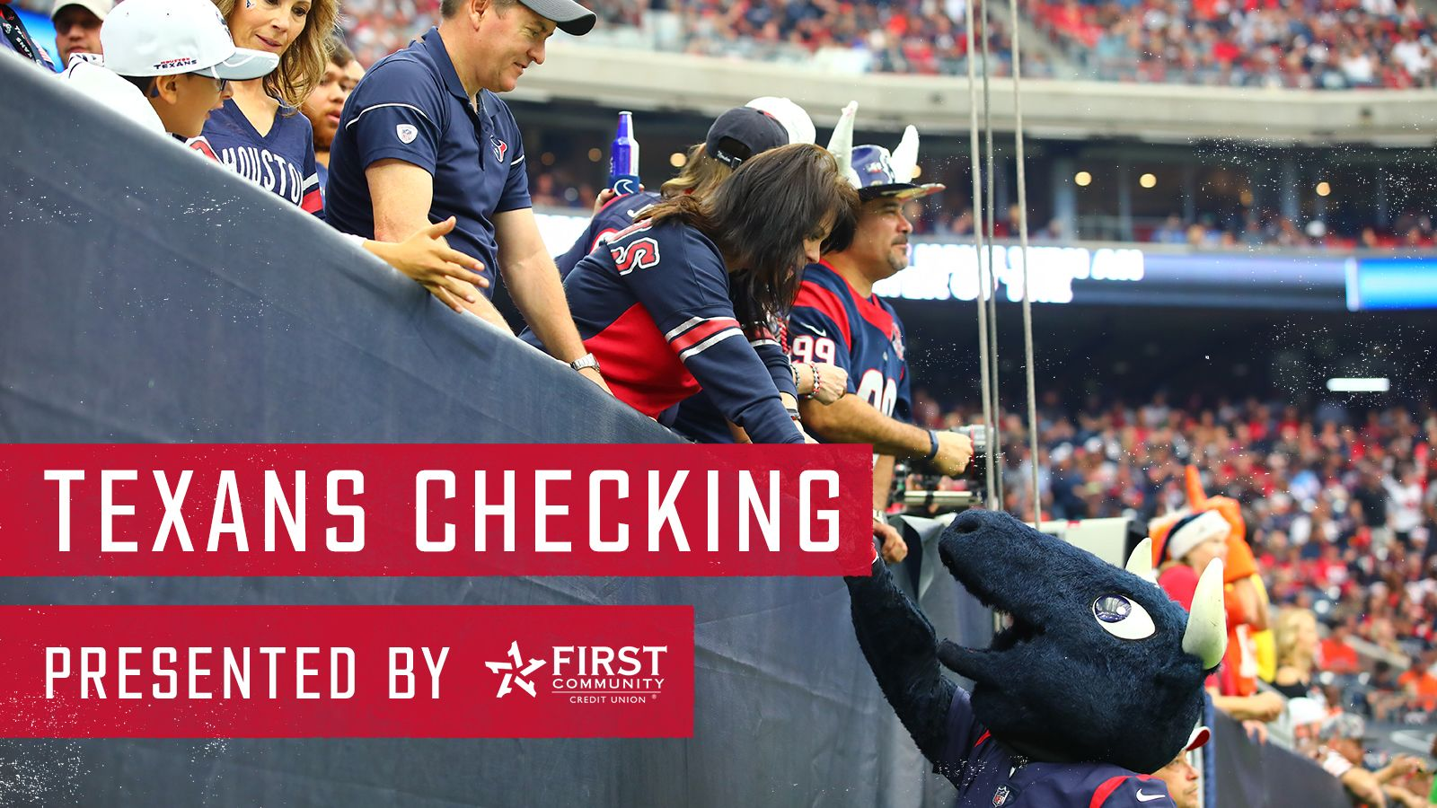 Texans Checking. presented by First Community Credit Union