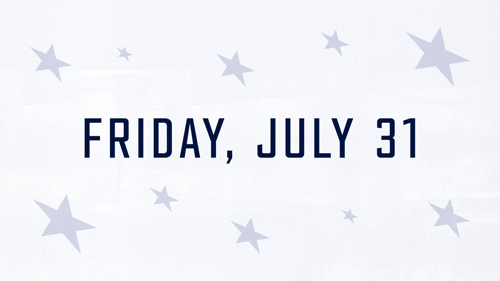 Friday, July 31