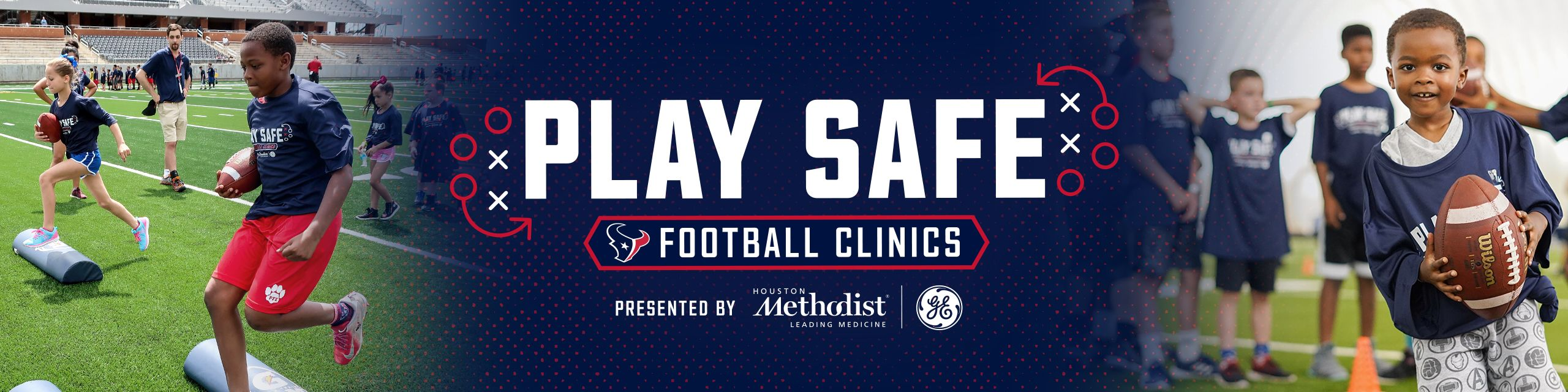 Play Safe - Football Clinics presented by Houston Methodist and GE