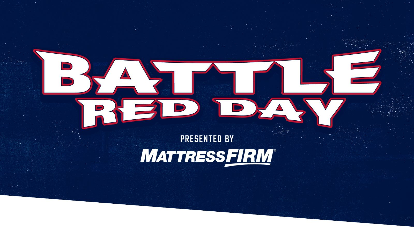 Battle Red Day presented by Mattress Firm