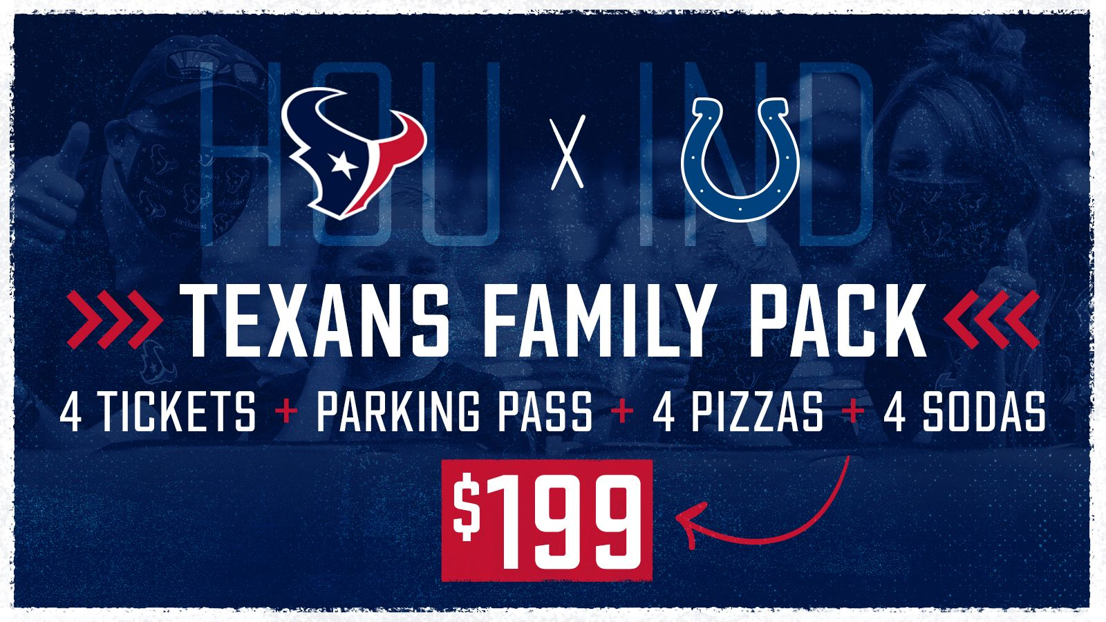 Texans vs. Colts Family Pack tickets on sale now! Click to browse tickets.