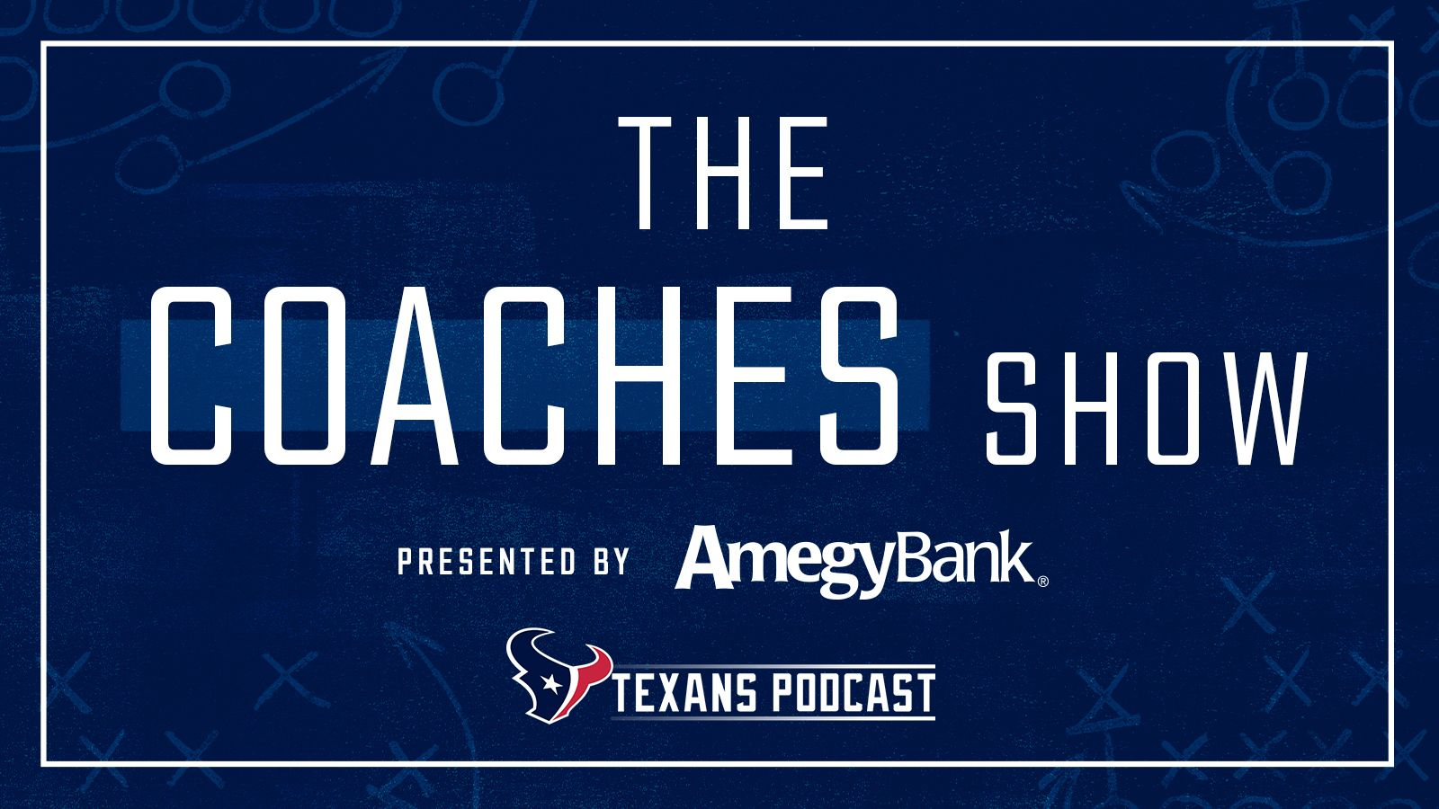 web_TexansPodcast_CoachesShow_1600x900