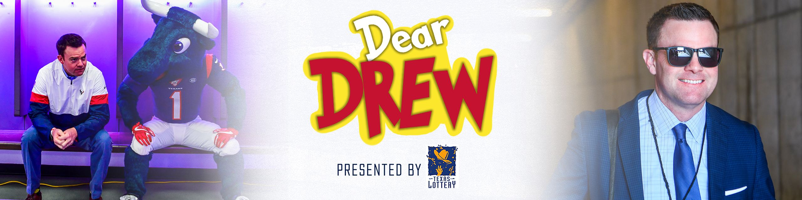 Dear Drew presented by Texas Lottery