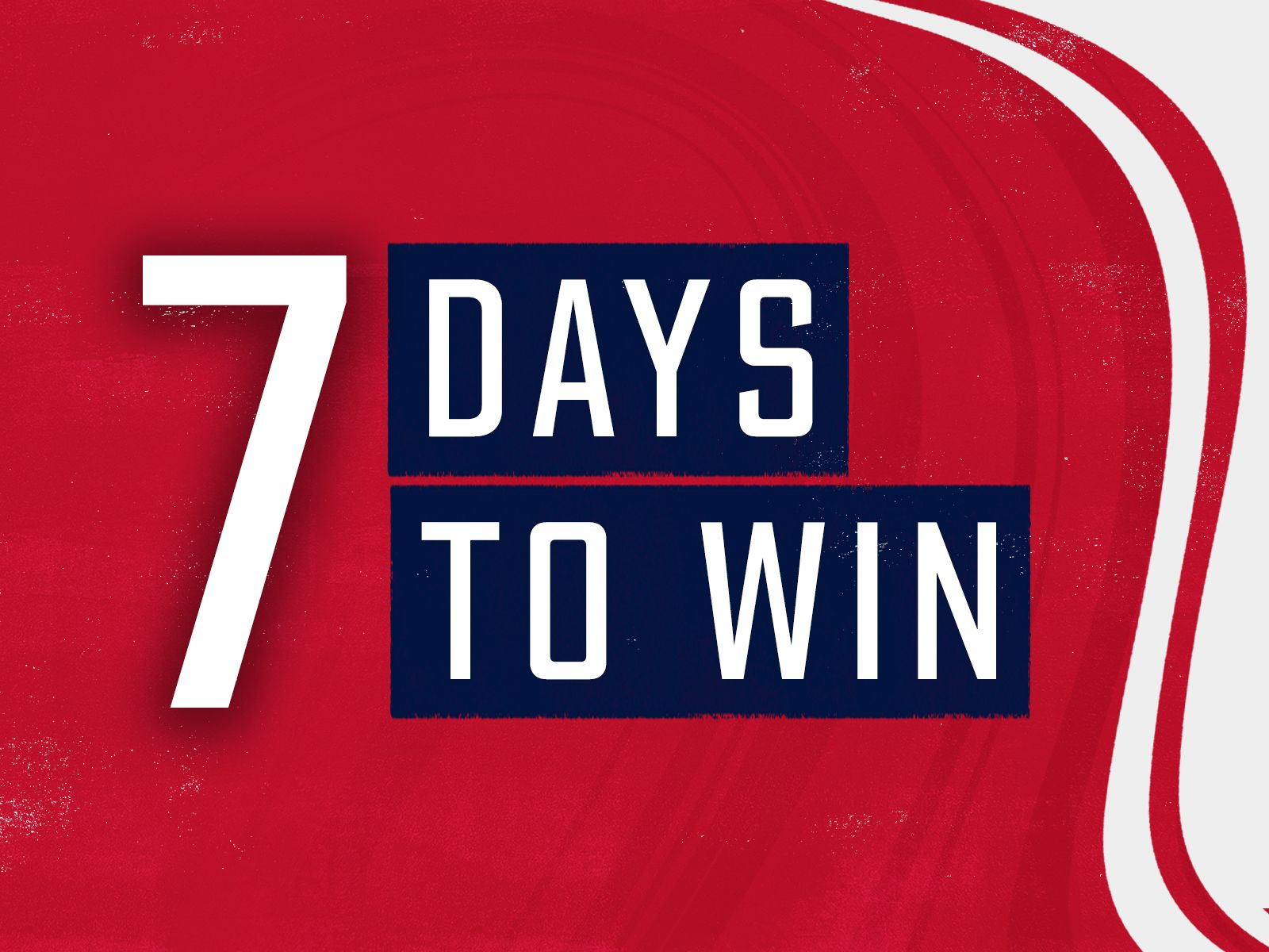 7 Days to Win presented by Mattress Firm