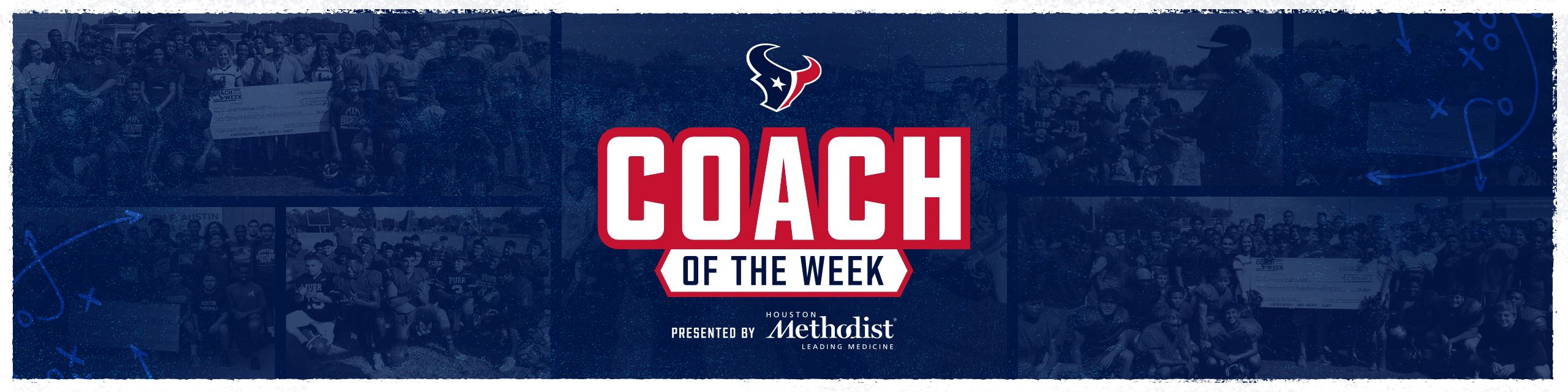Coach of the Week. presented by Houston Methodist