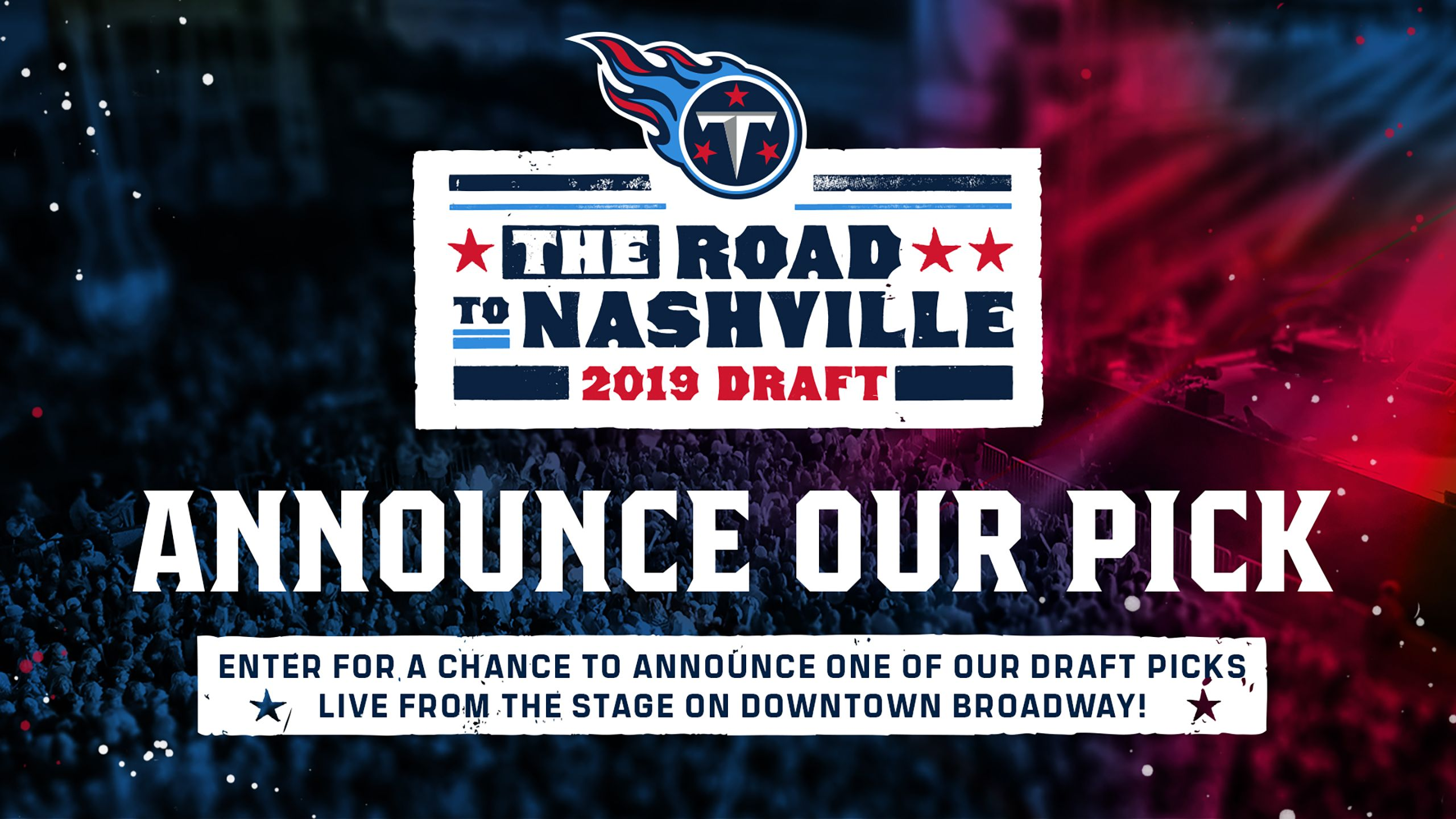 Enter for a Chance to Announce a Titans Draft Pick!