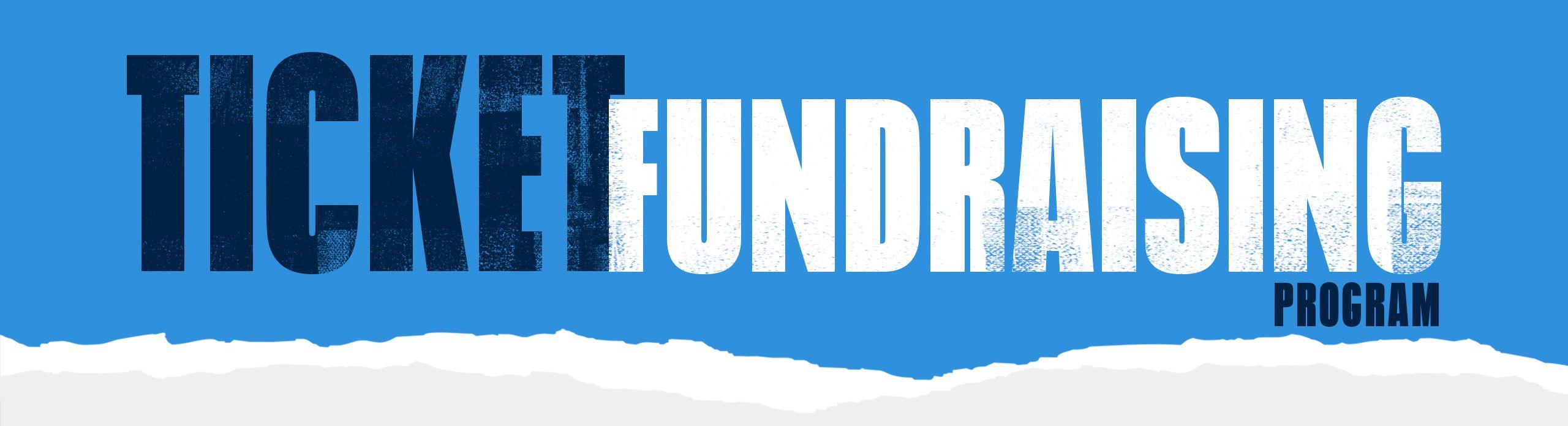 ticket-fundraising-program