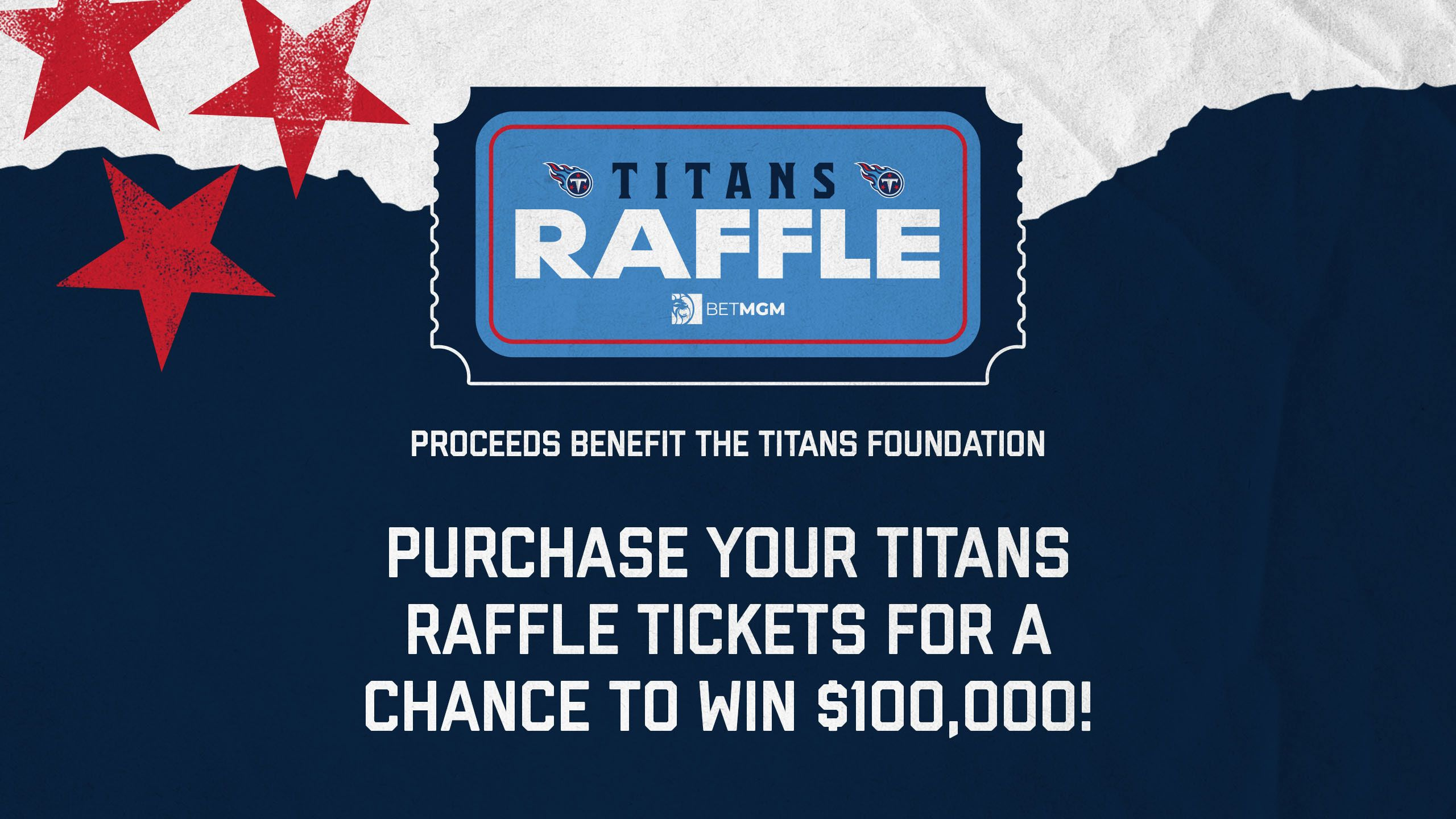 Titans Raffle, presented by Bet MGM