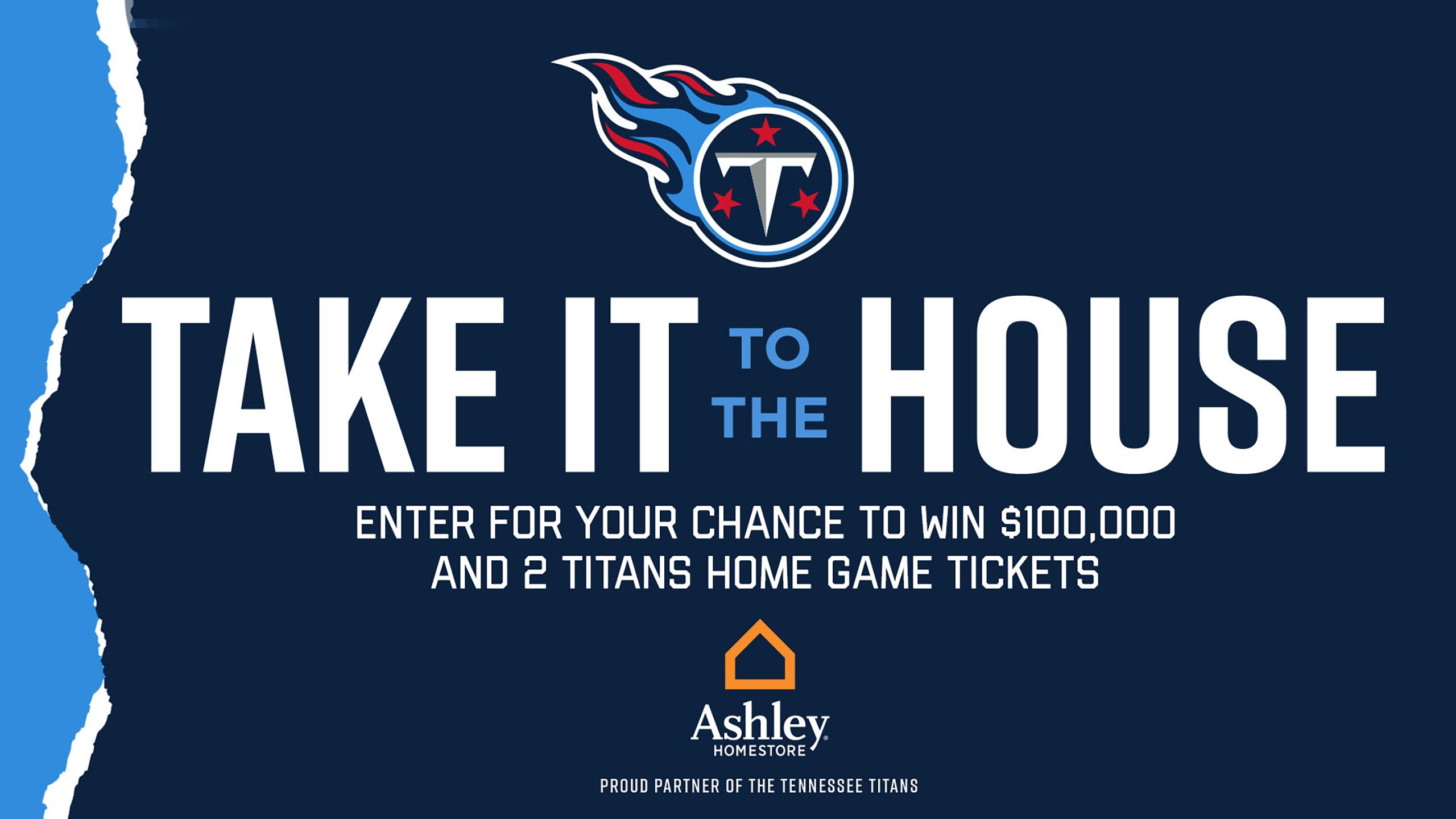 Take it to the House - Presented by Ashley HomeStore
